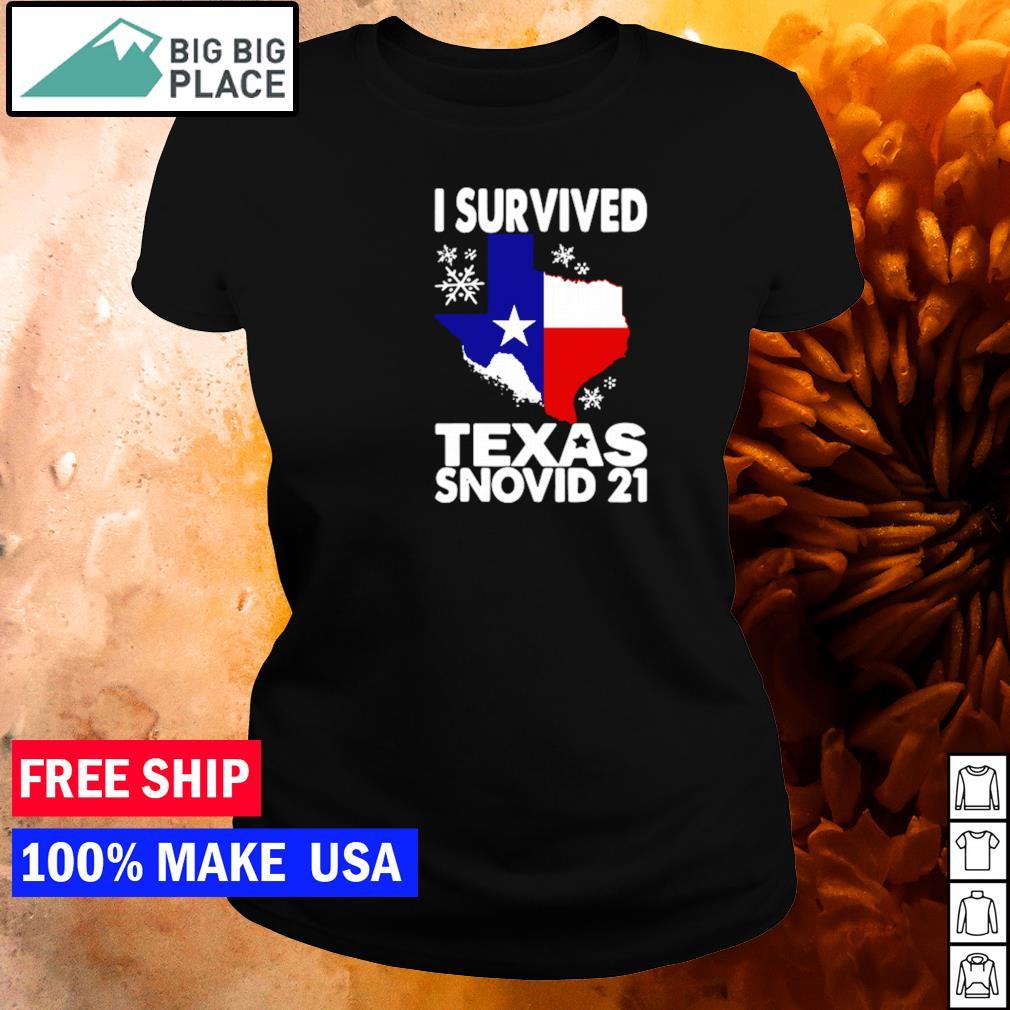 Covid-19 I survived Texas snovid-21 s ladies tee