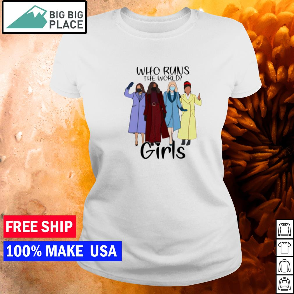 Kamala Harris who runs the world girls s ladies tee