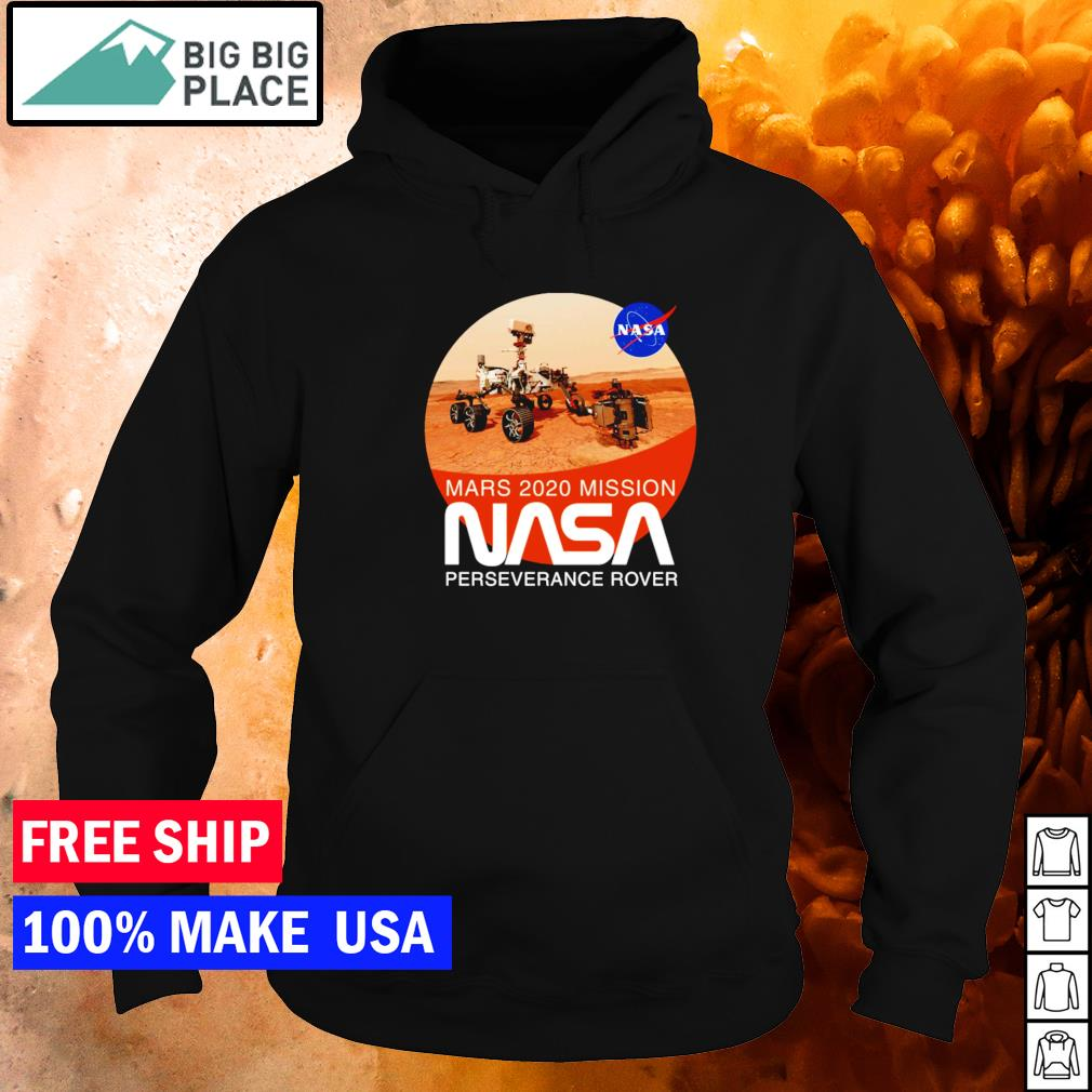 Mars 2020 mission NASA perseverance rover s hoodie