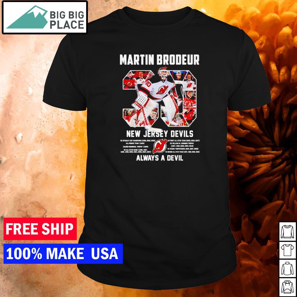 Martin Brodeur number 30 New Jersey Devils always a Devil signature shirt