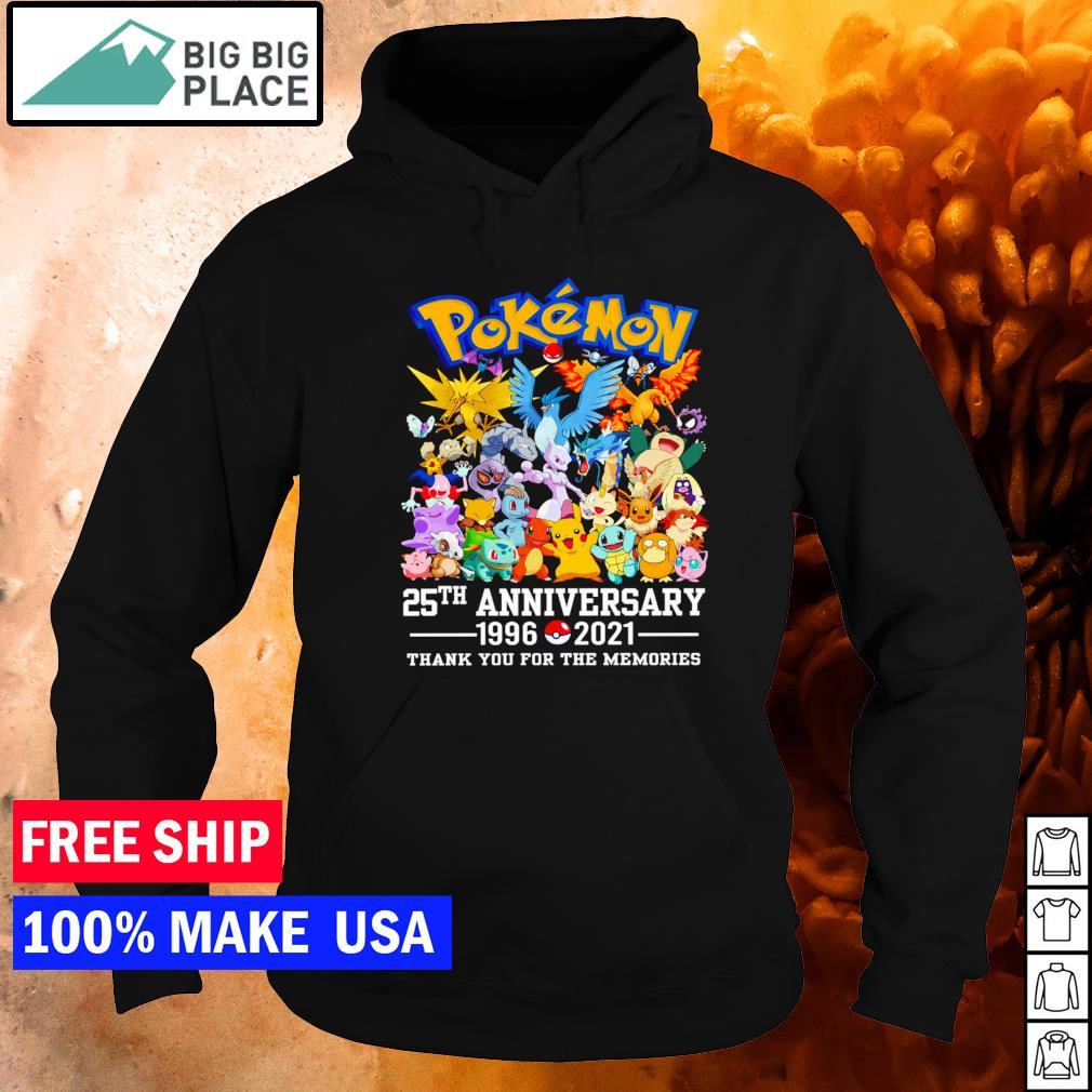 Pokemon 25th anniversary 1996 2021 thank you for the memories s hoodie