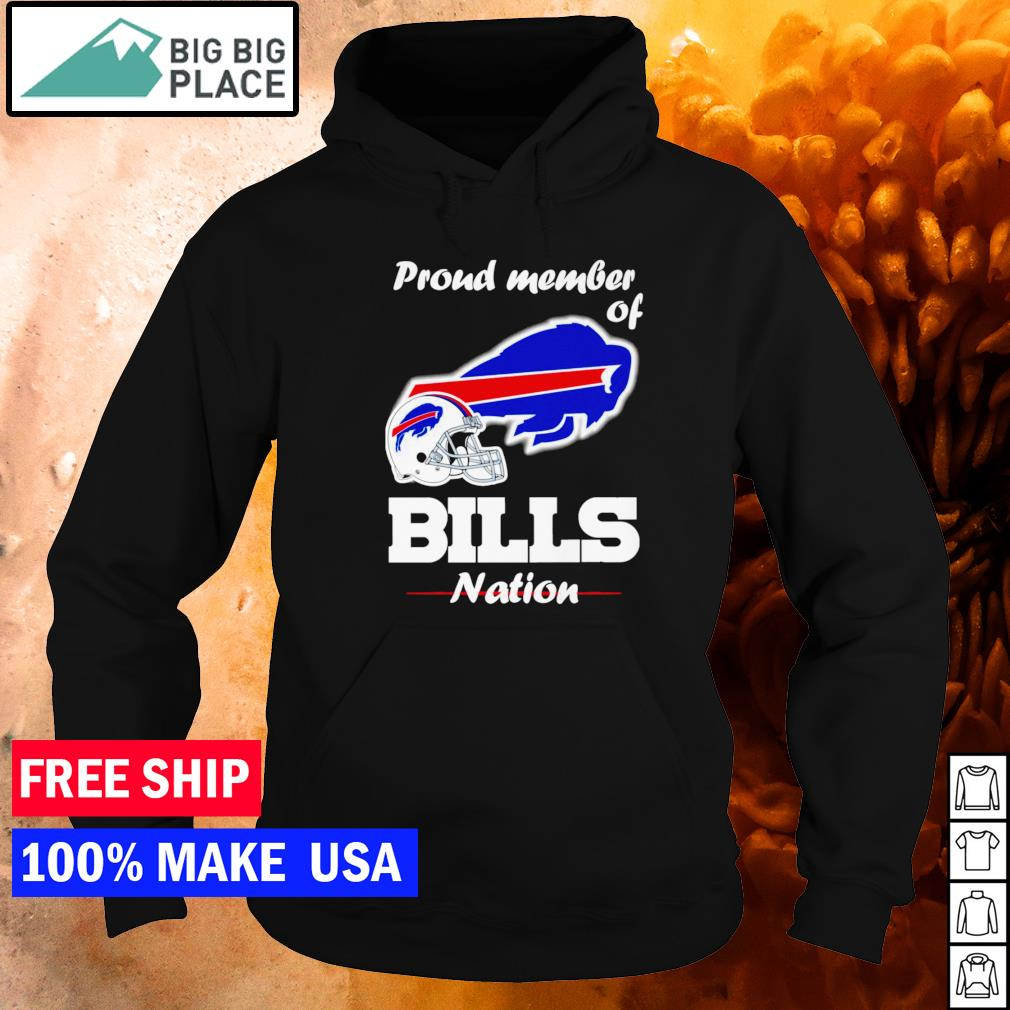 Proud member of Buffalo Bills nation s hoodie