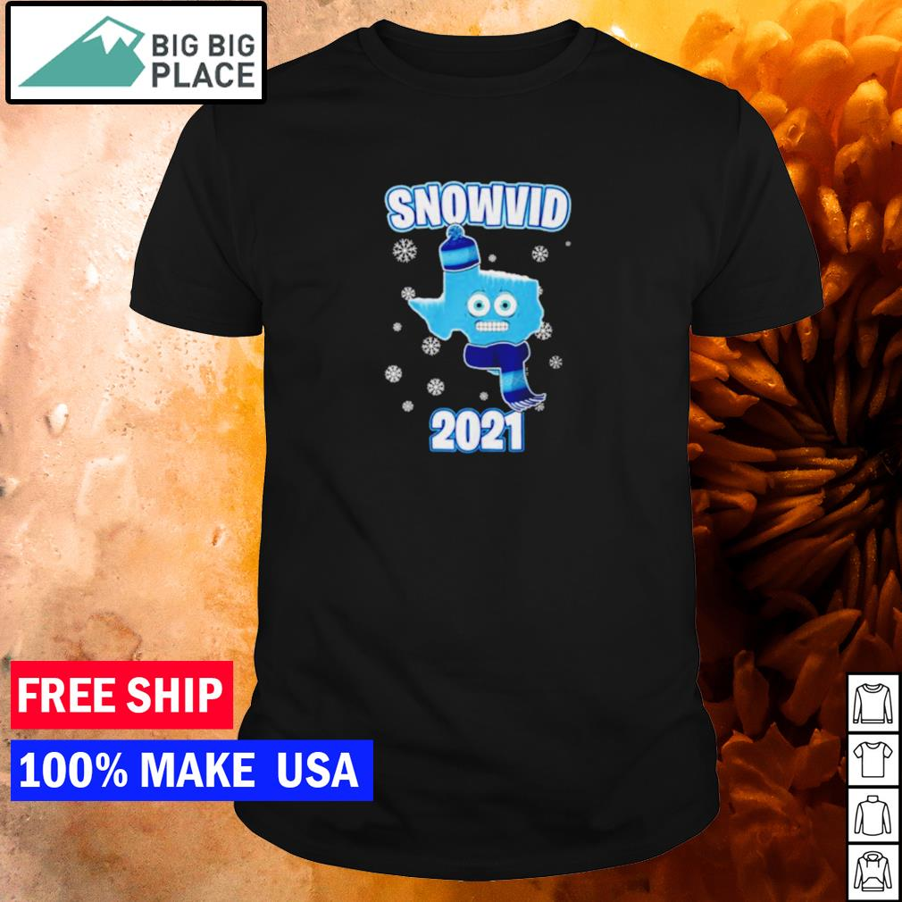 Snow Texas snovid 2021 shirt