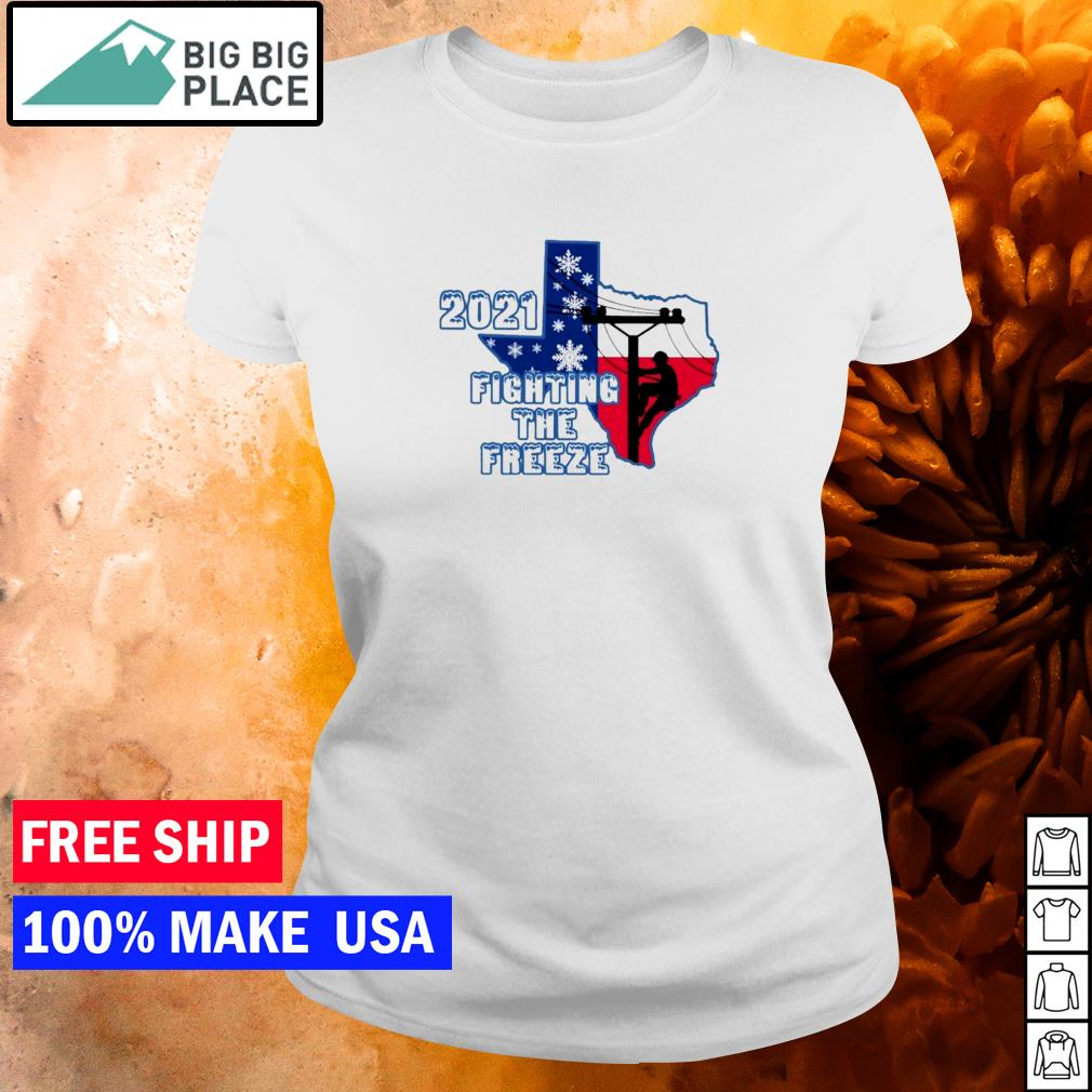 Texas 2021 fighting the freeze s ladies tee