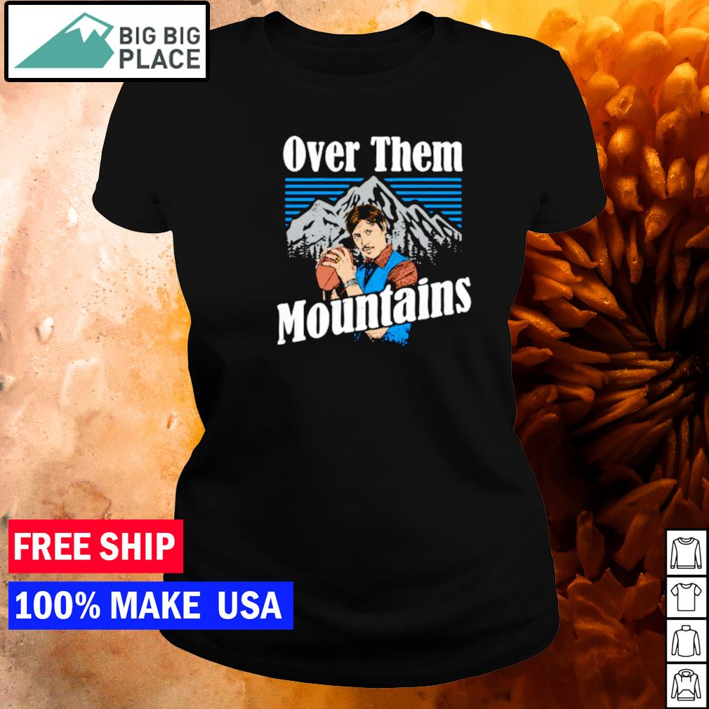 Uncle Rico over them mountains s ladies tee