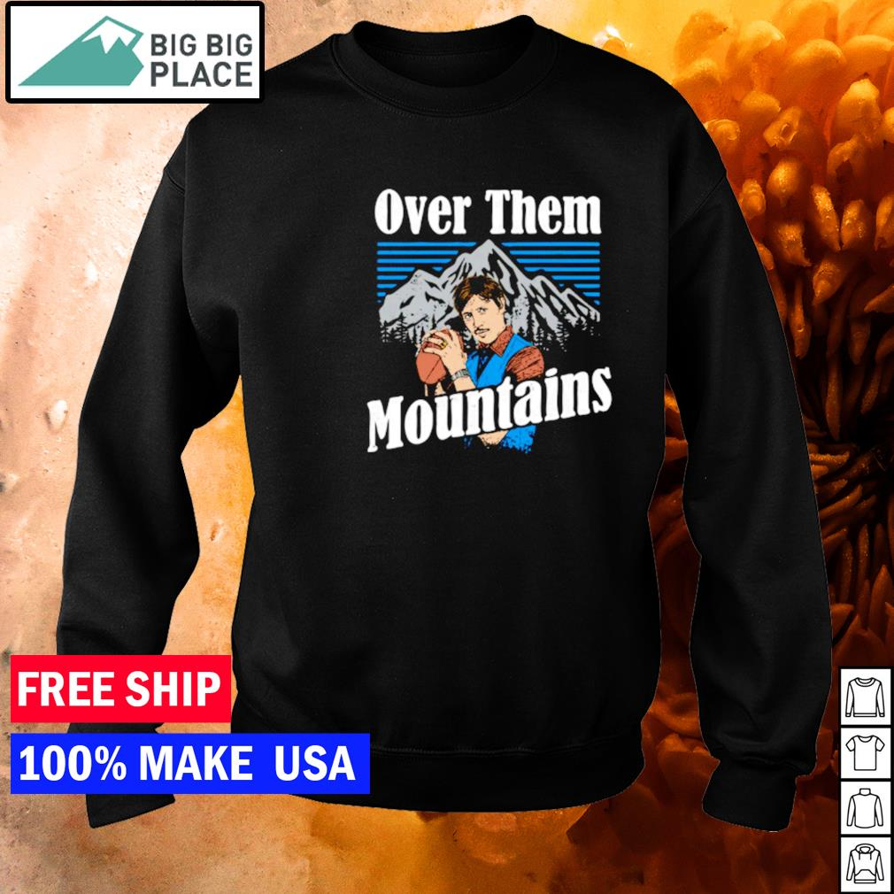 Uncle Rico over them mountains s sweater