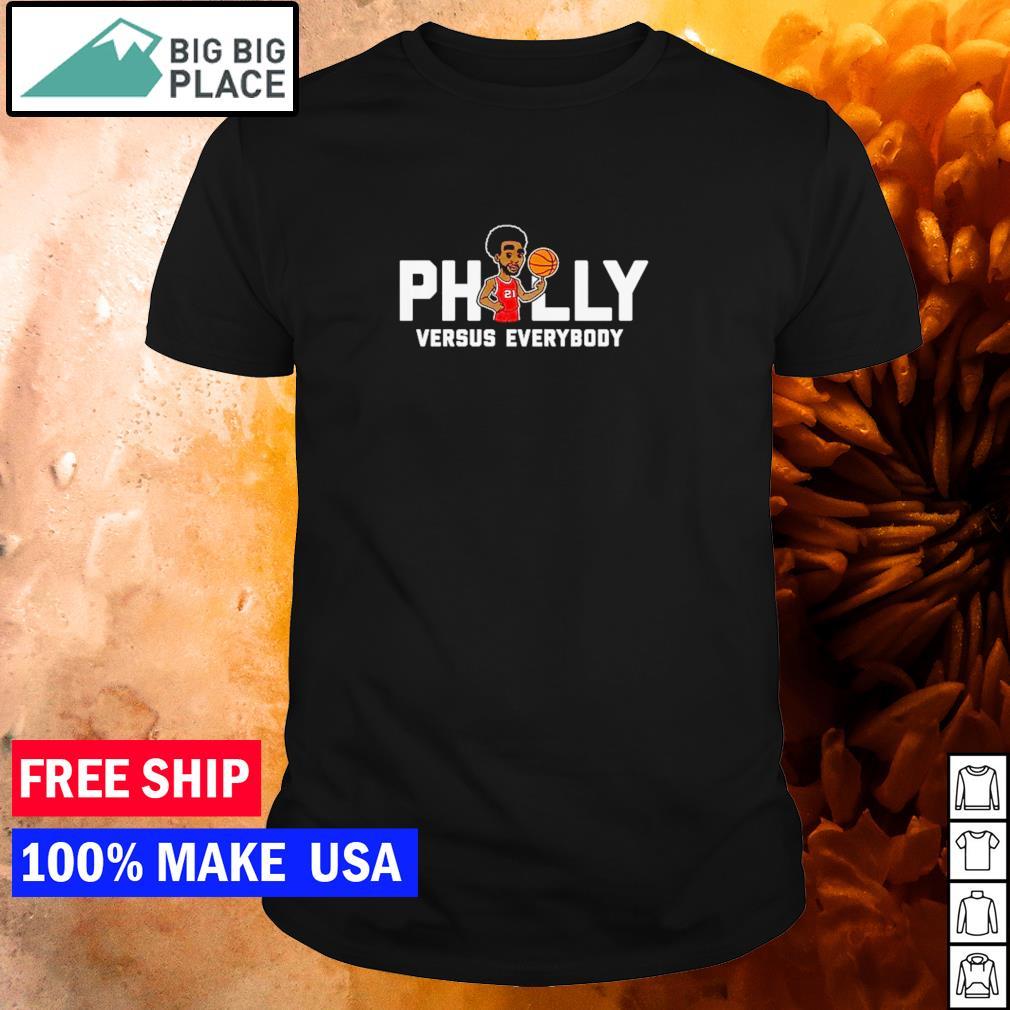 Philadelphia Phillies Embiid Philly versus everybody shirt