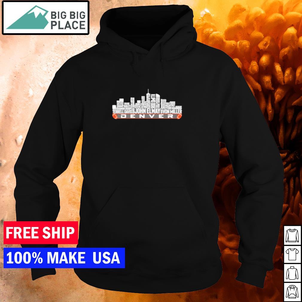 The legends Denver city skyline of the Denver football team s hoodie