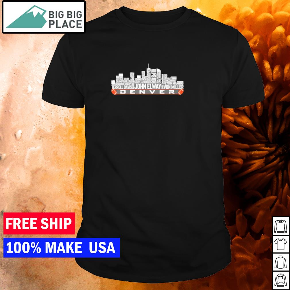 The legends Denver city skyline of the Denver football team shirt
