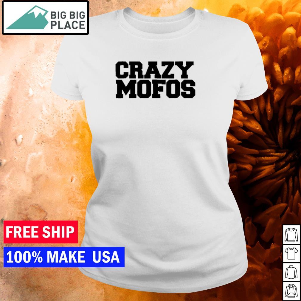 Crazy Mofos s ladies tee