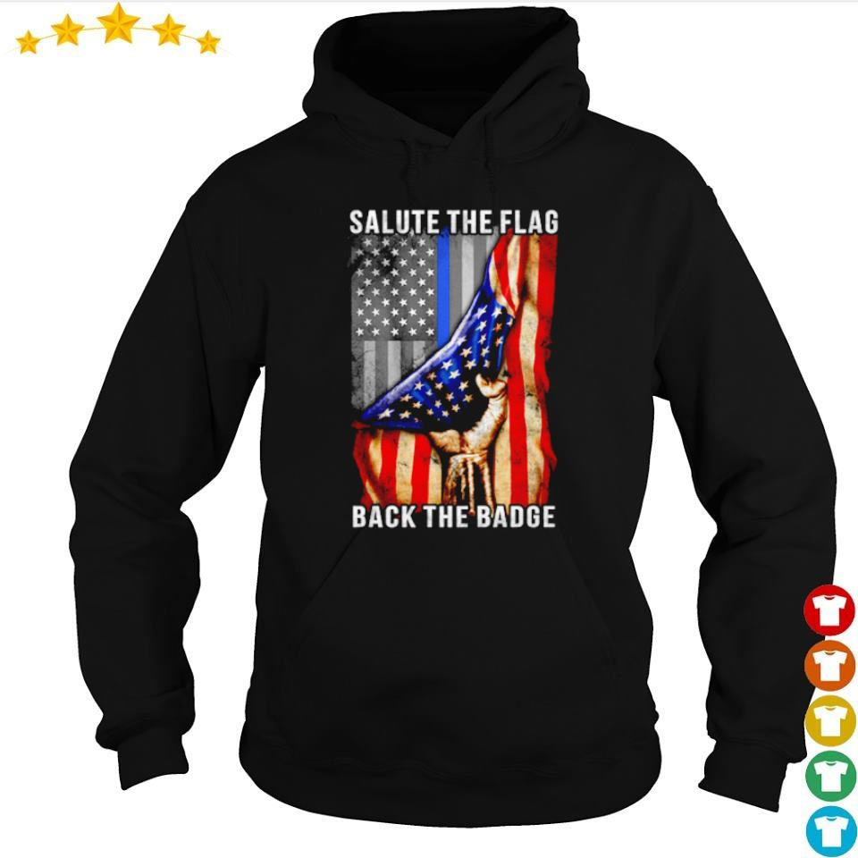 American Salute the Flag back the bade s hoodie