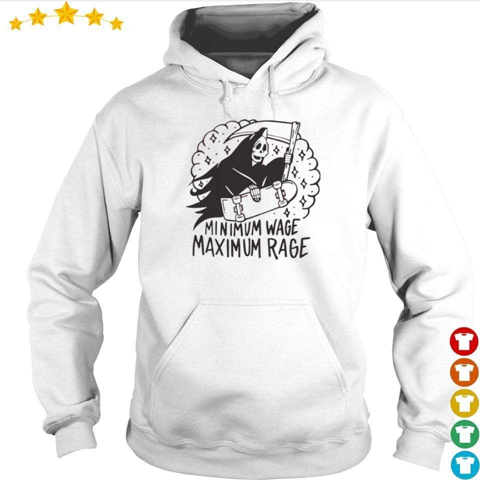 Death minimum wage maximum rage s hoodie