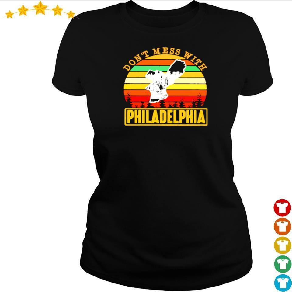 Don't mess with Philadelphia vintage s ladies tee