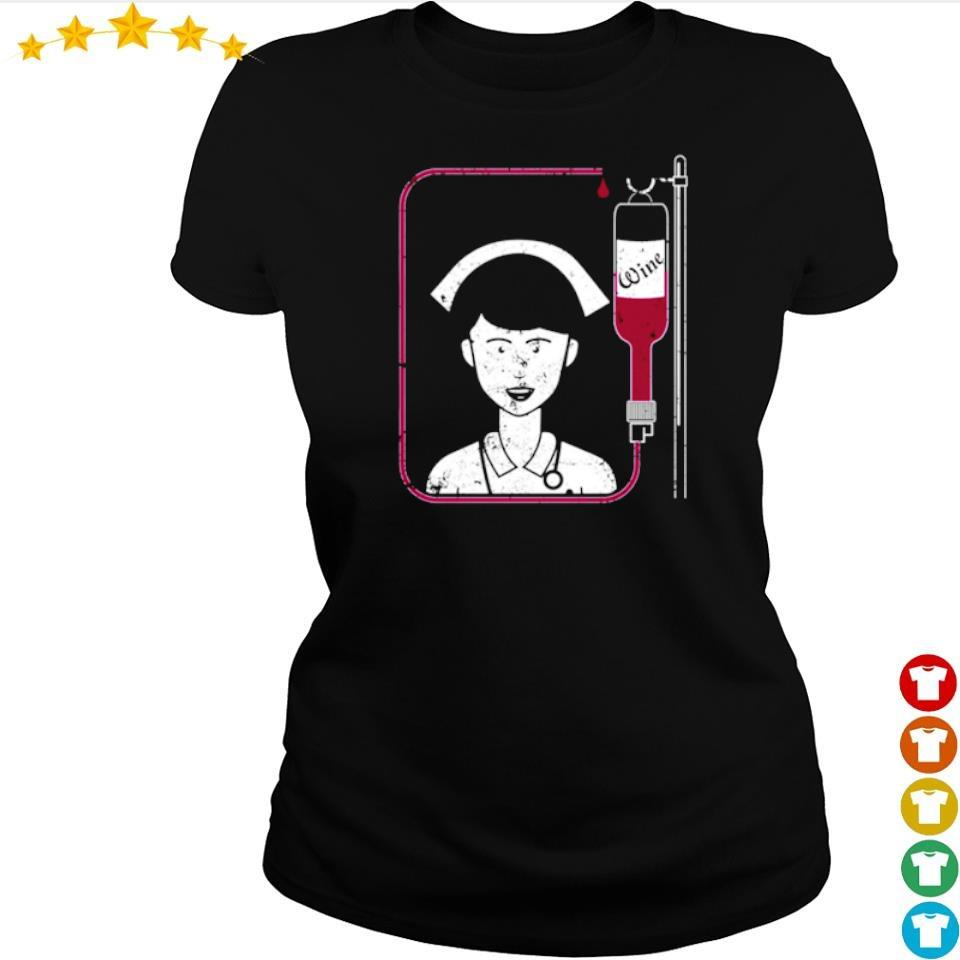 Funny Nurse Wine Iv Unique Nurse Gifts Wine s ladies tee