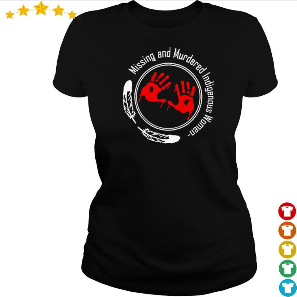 Missing and Murdered indigenous woman s ladies tee