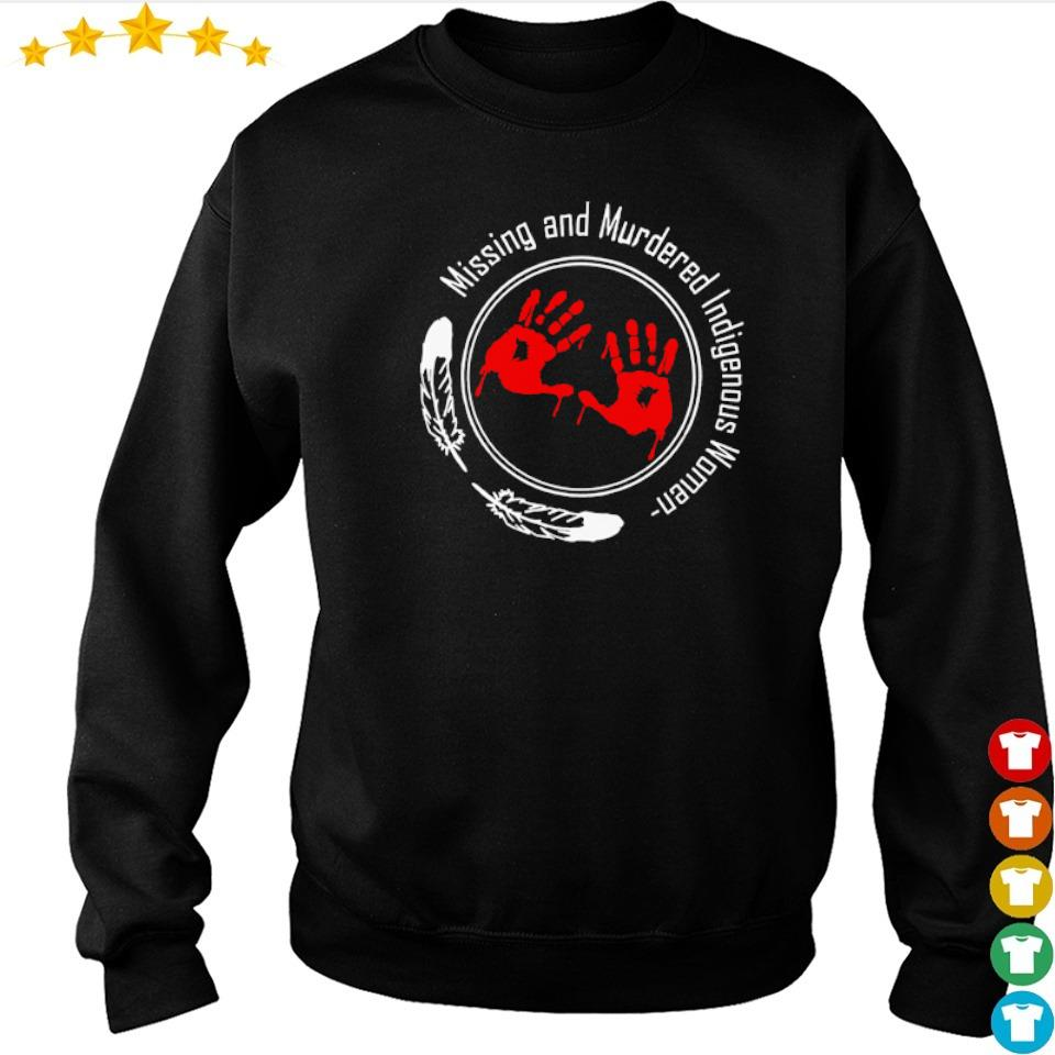 Missing and Murdered indigenous woman s sweater