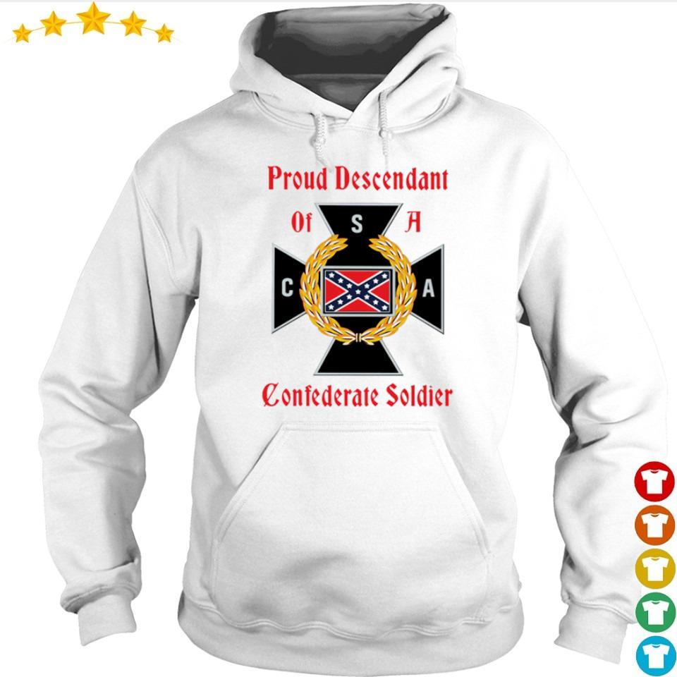 Proud Descendant of CSA s hoodie