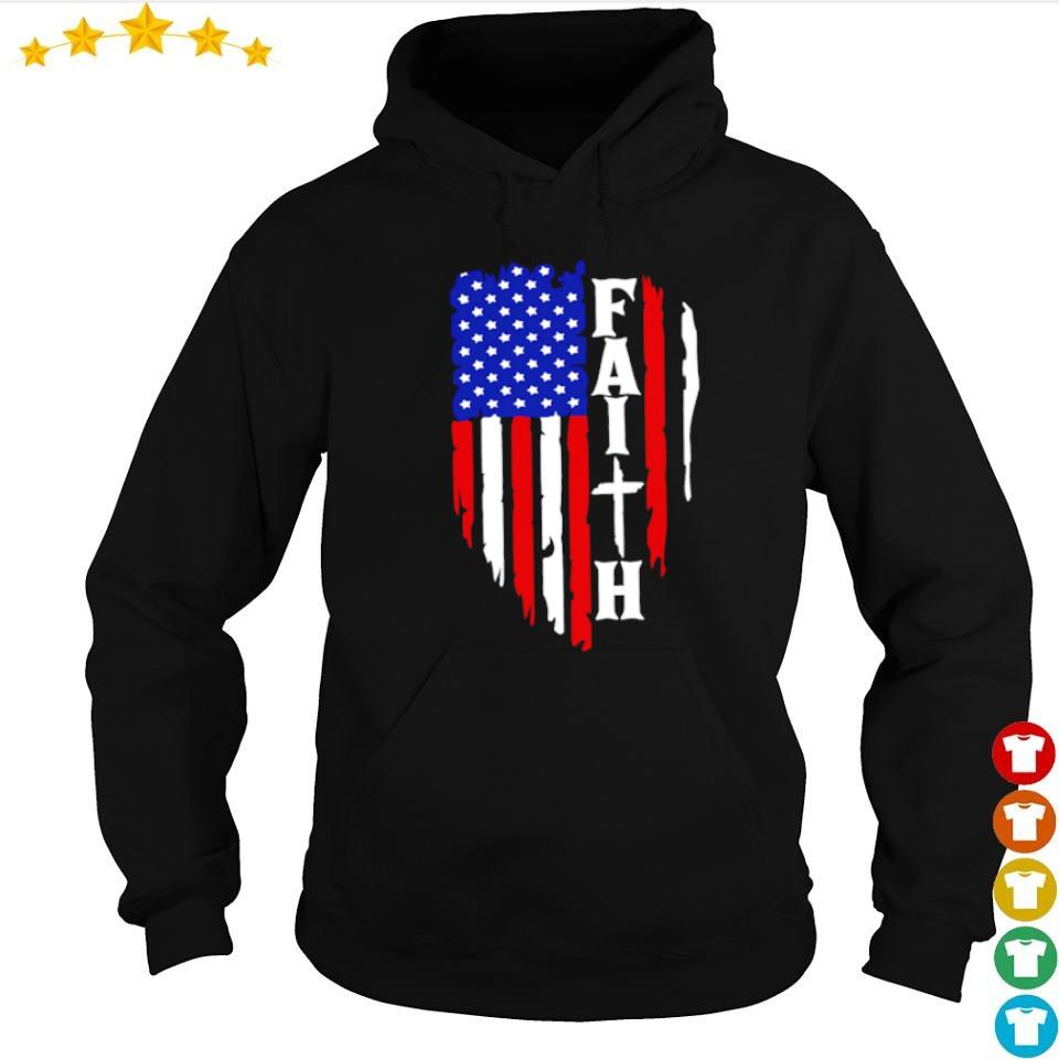 American Flag Faith s hoodie