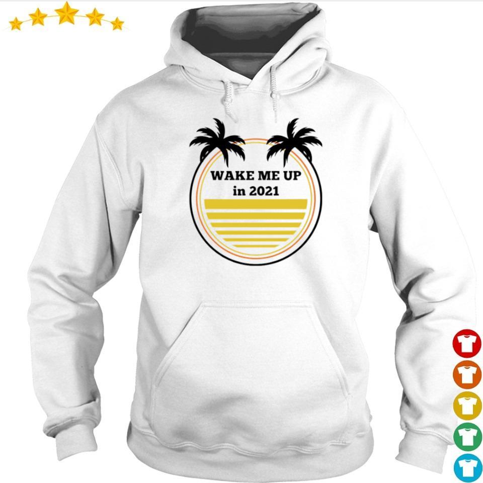 Beach wake me up in 2021 s hoodie