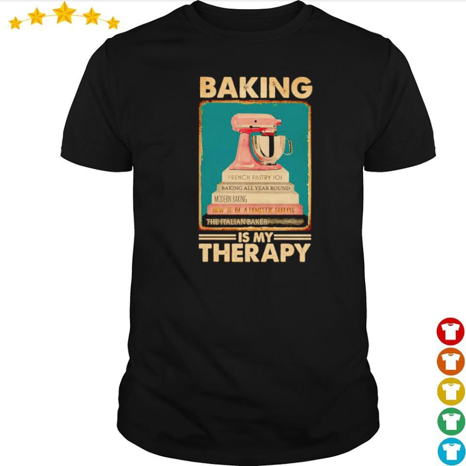 Beking is my therapy shirt