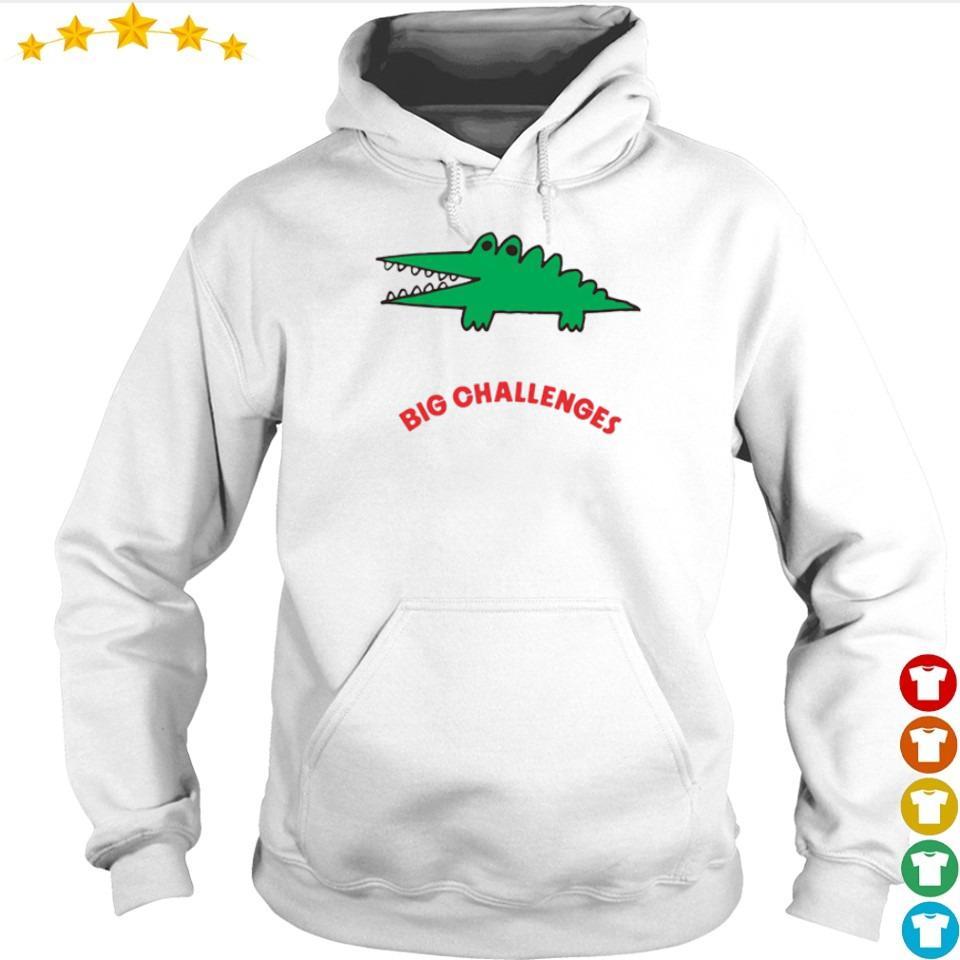 Crocodile Big Challenges s hoodie