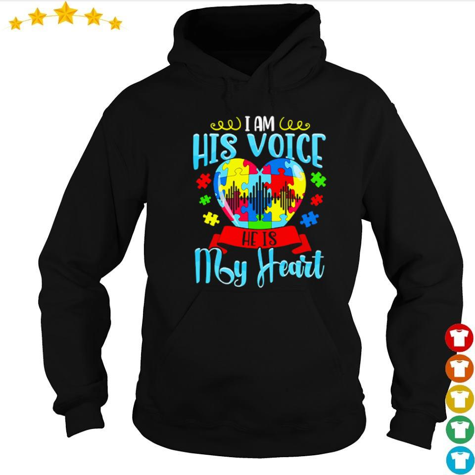 I am his voice he is my heart s hoodie