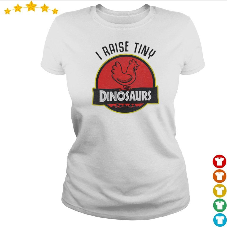 I raise tiny Dinosaurs s ladies