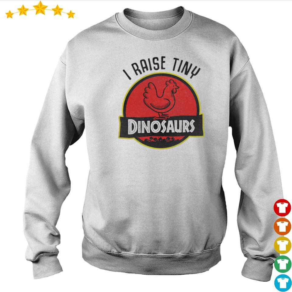 I raise tiny Dinosaurs s sweater