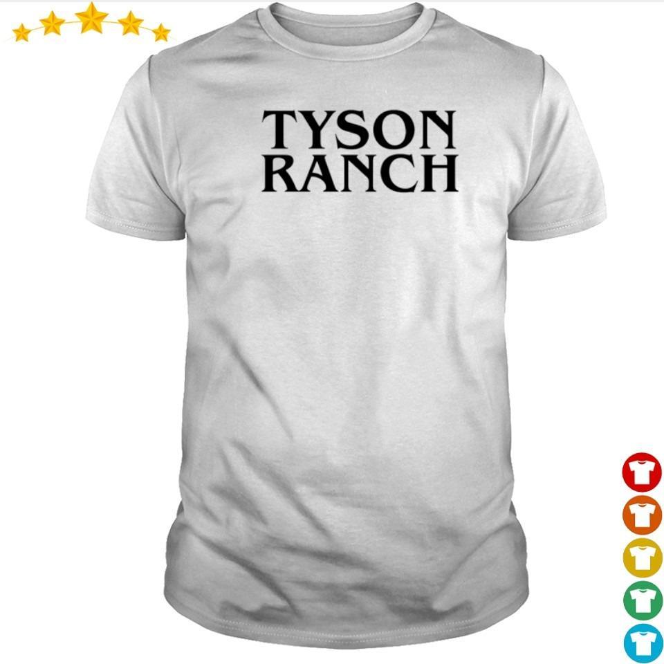 Official Tyson Ranch shirt