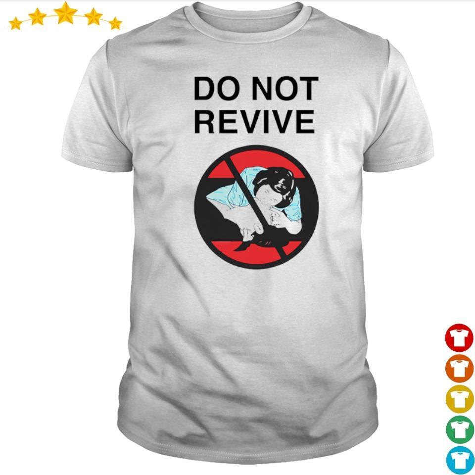 Star Wars do not revive shirt