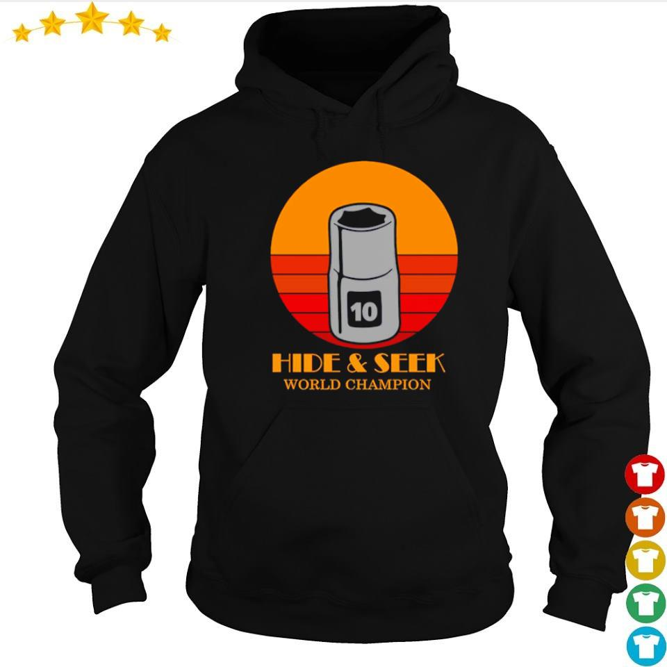 10mm socket hide and seek world champion s hoodie