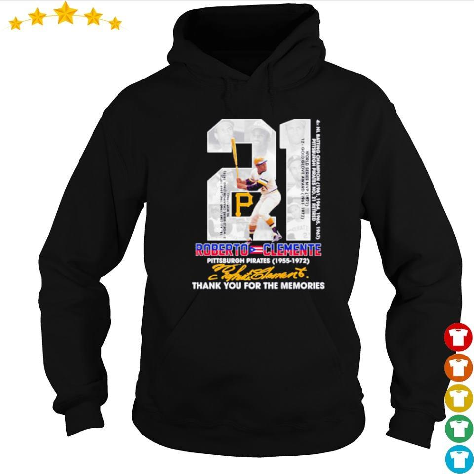 21 Roberto Clemente Pittsburgh Pirates 1955 1972 thank you for the memories s hoodie