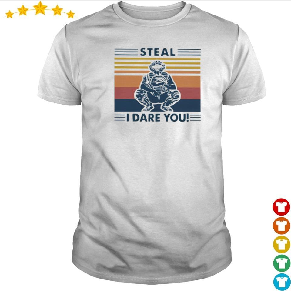 Baseball catcher steal I dare you vintage shirt