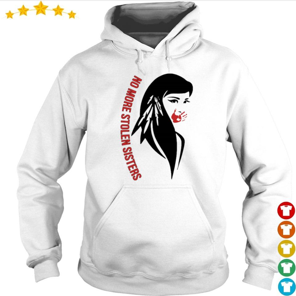 Native American no more stolen sisters s hoodie