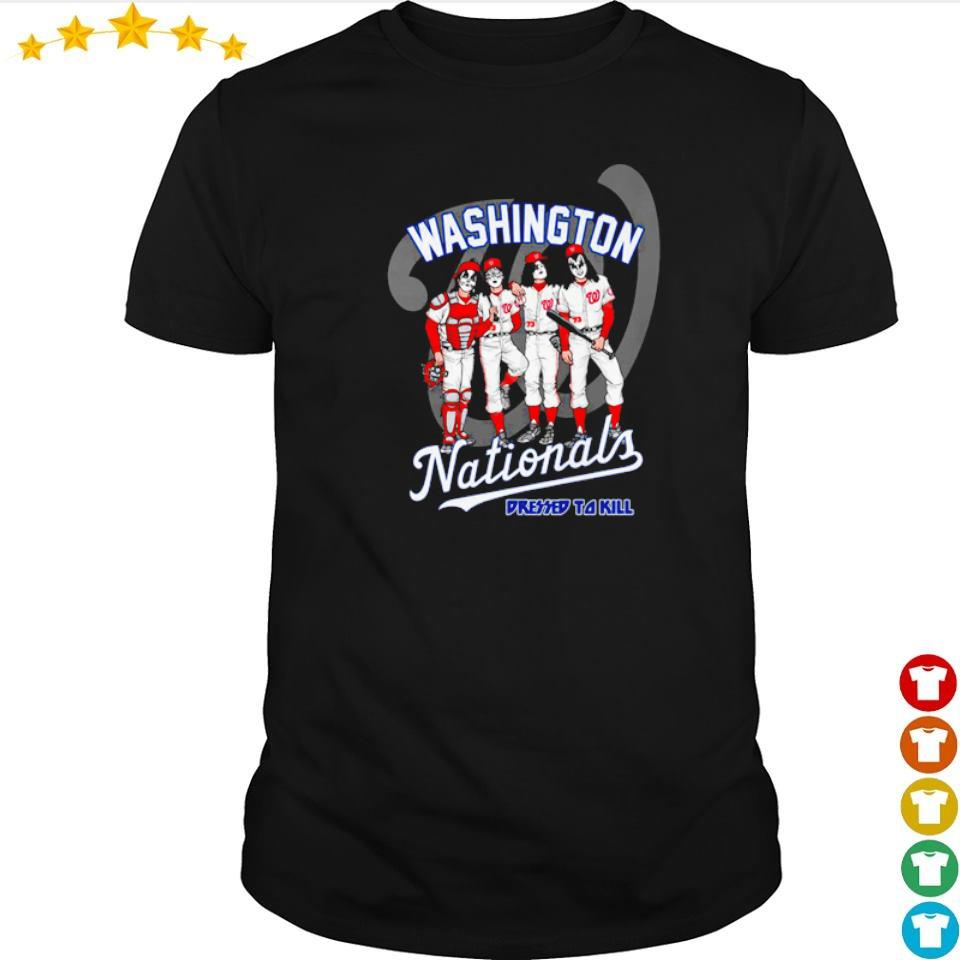Washington Nationals Kiss dressed to kill shirt