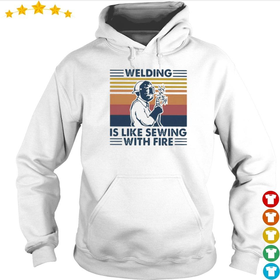 Welding is like sewing with fire vintage s hoodie