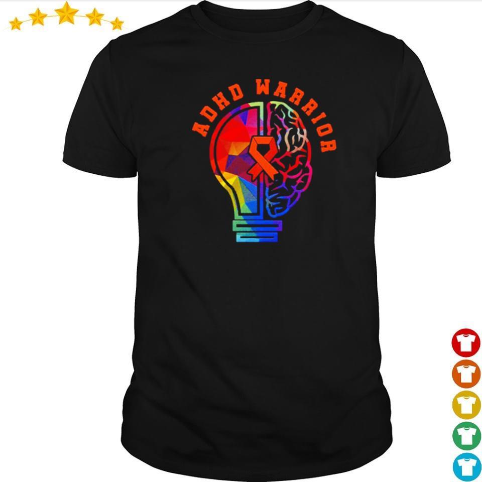 ADHD fights attention deficit warrior shirt