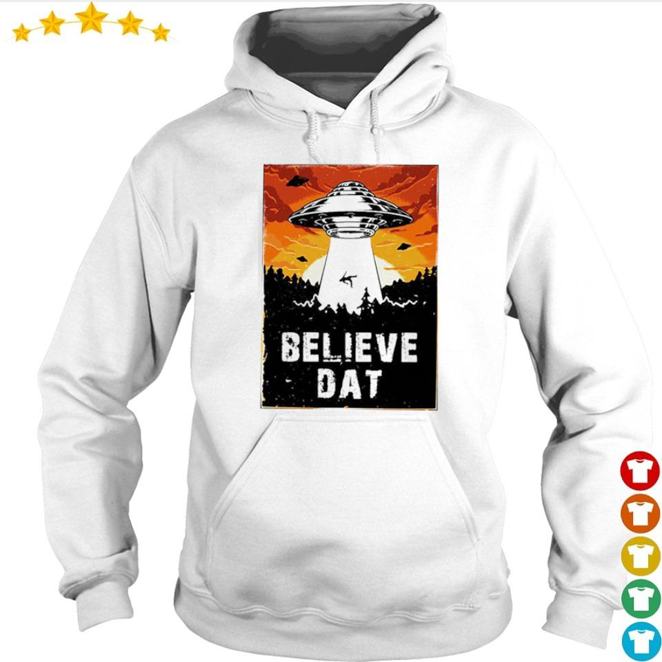 Awesome UFO believe dat s hoodie
