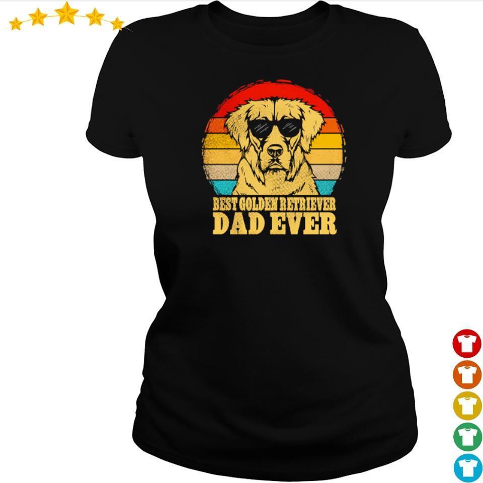 Best Golden Retriever dad ever vintage s ladies tee