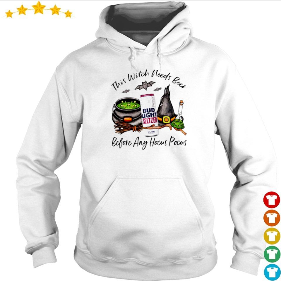 Bud Light this witch needs beer before any hocus pocus s hoodie