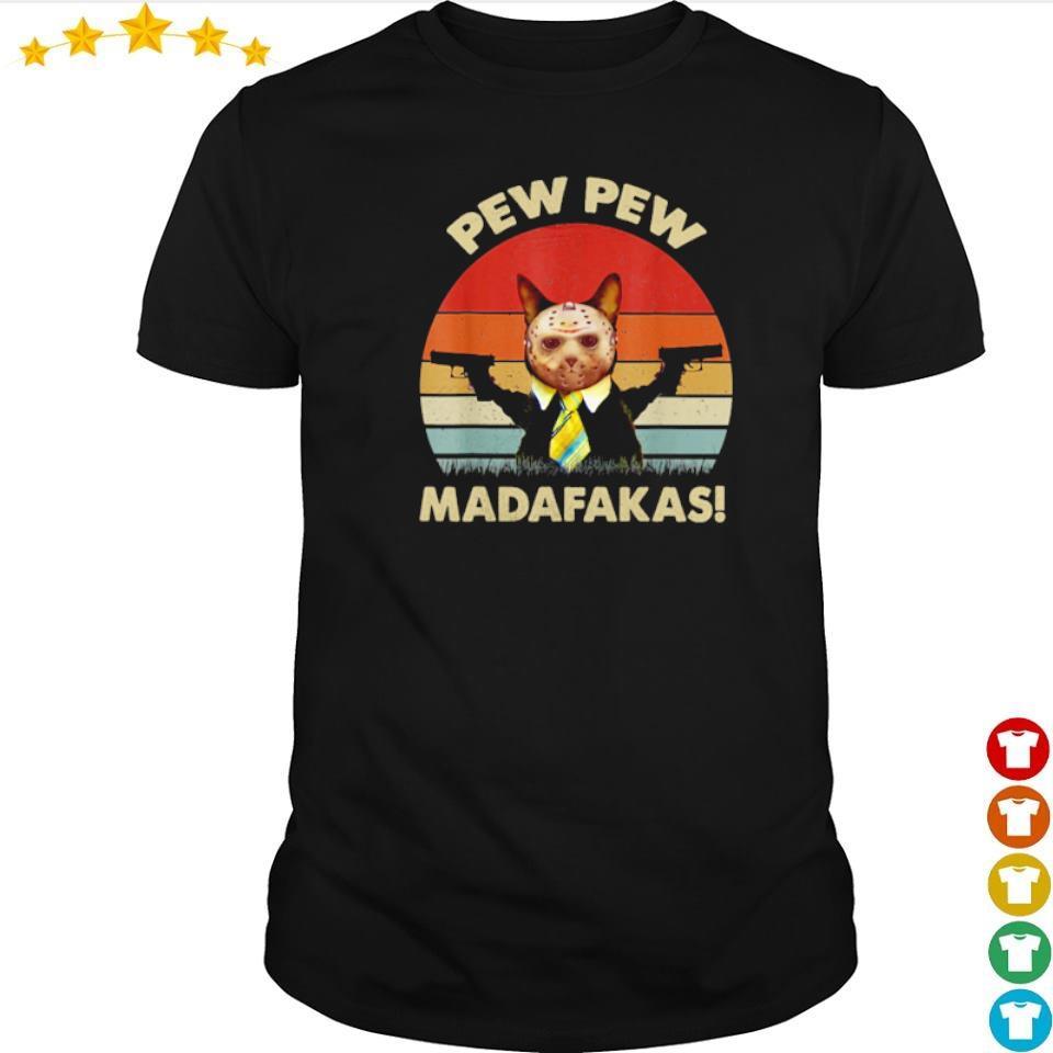 Cat Jason Voorhees pew pew madafakas shirt