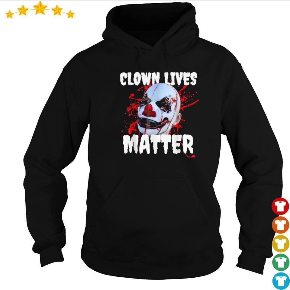 Clown lives matter happy Halloween s hoodie