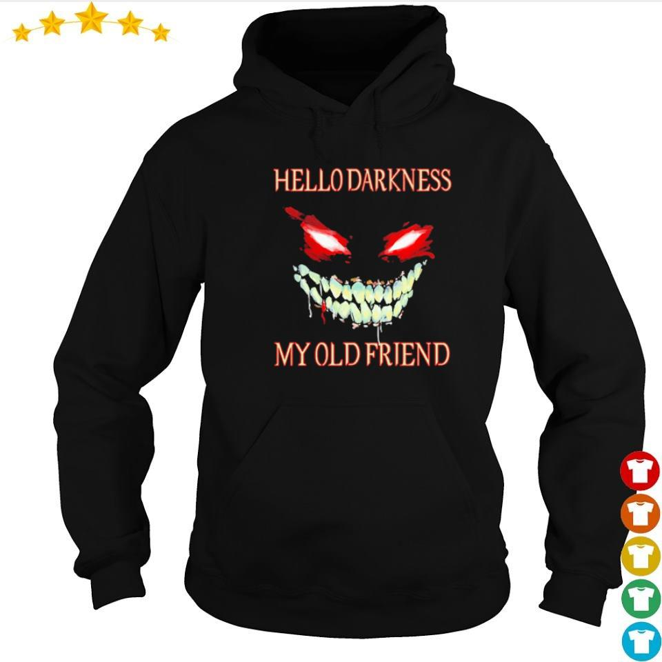 Evil Face hello darkness my old friend Halloween s hoodie