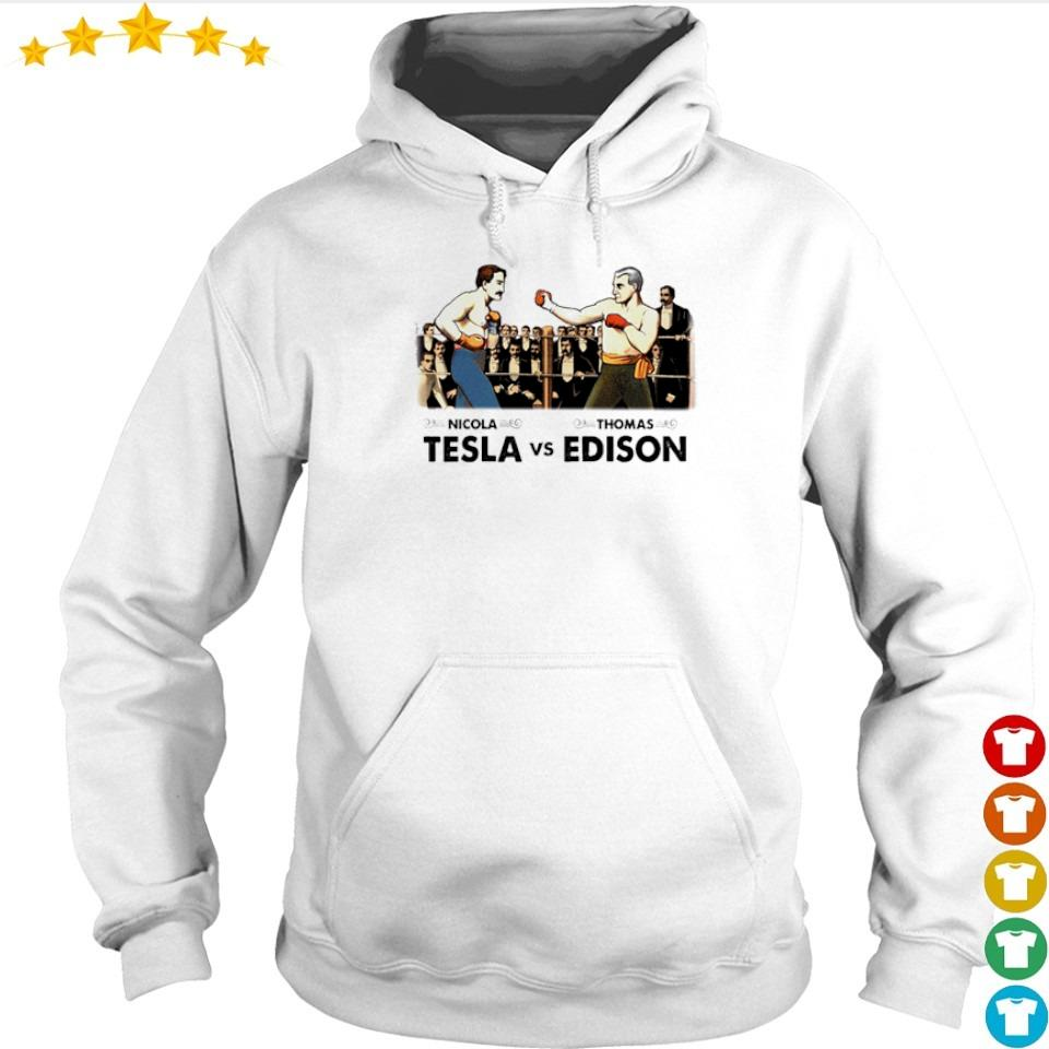 Funny Nicola Telsa vs Thomas Edison s hoodie