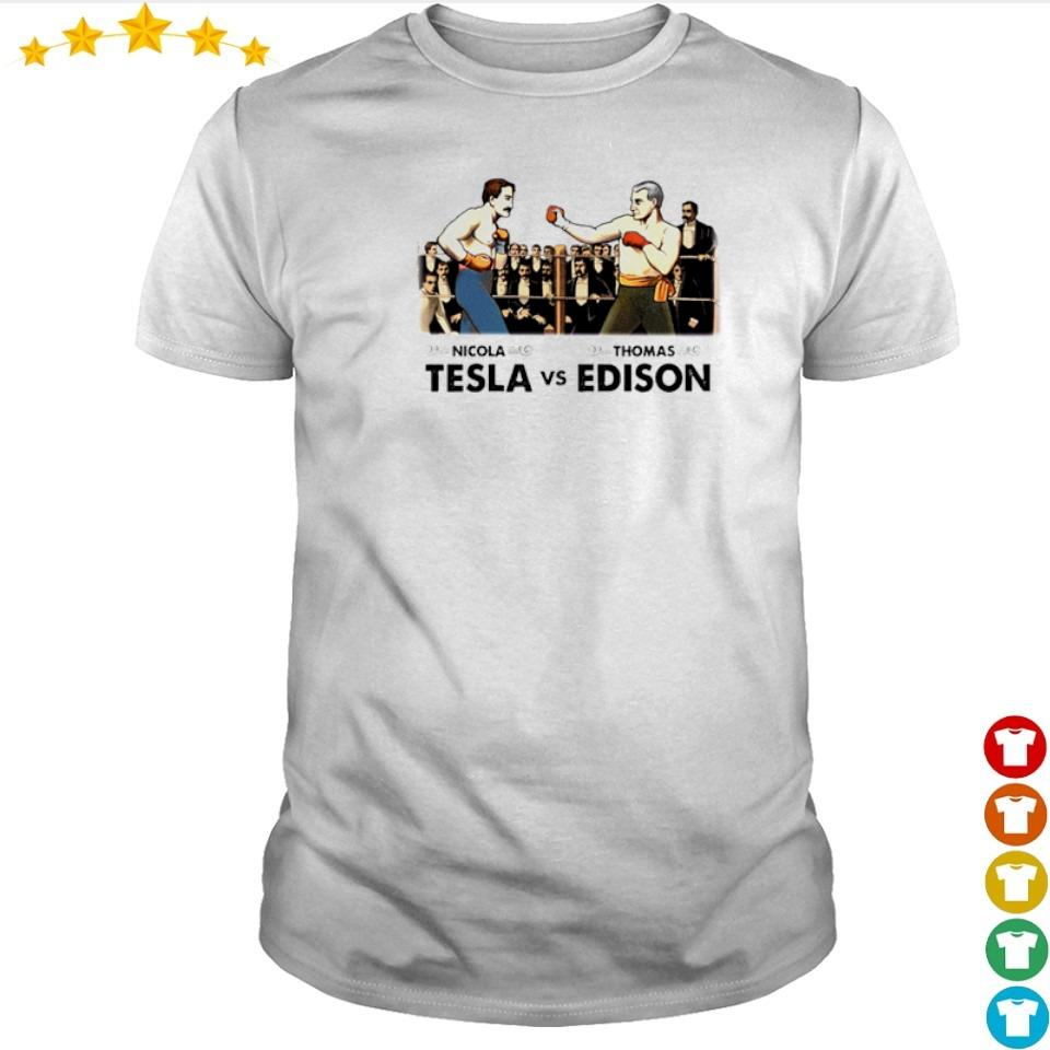 Funny Nicola Telsa vs Thomas Edison shirt
