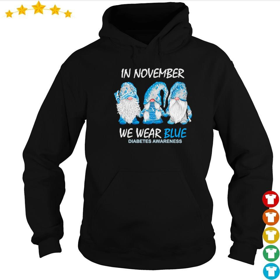 Gnomes in november we wear blue diabetes awareness s hoodie