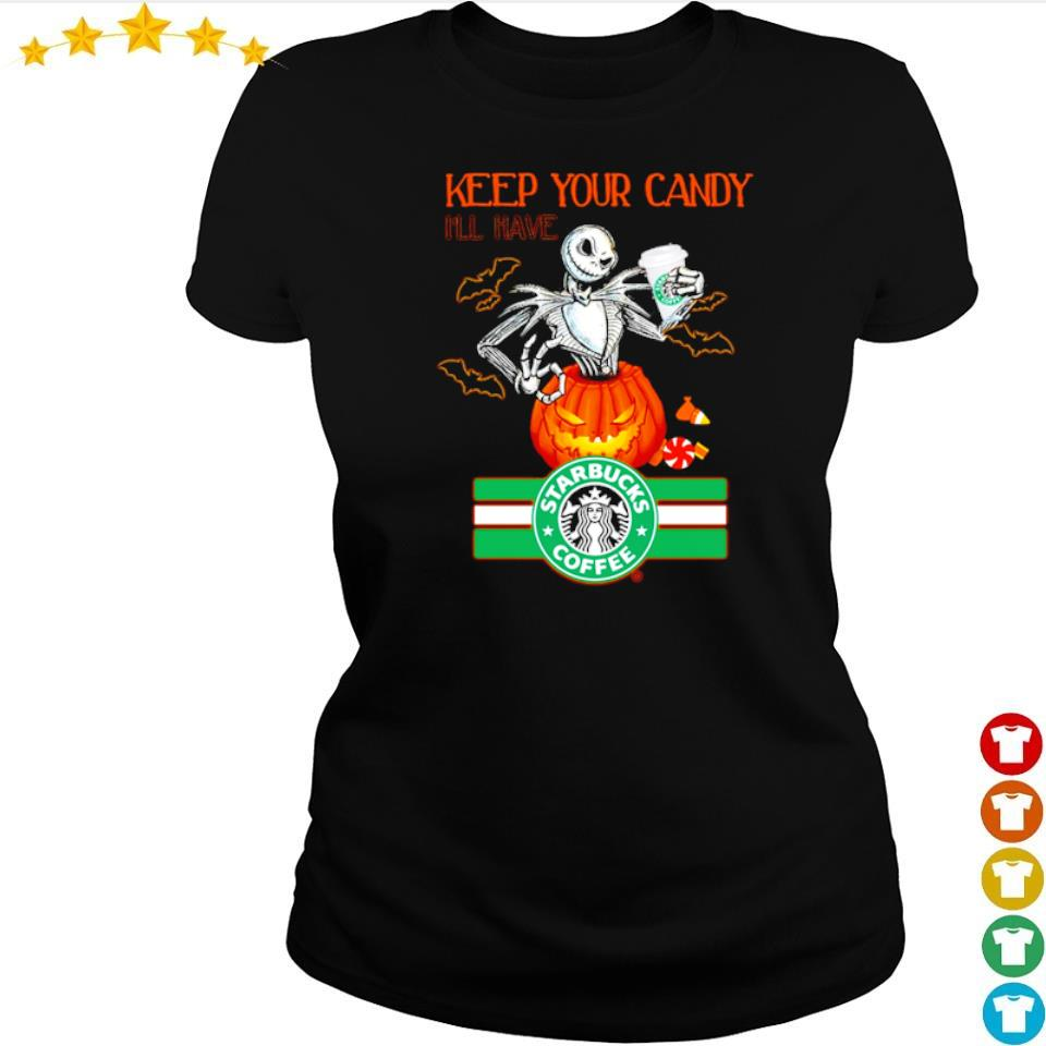 Jack Skellington keep your candy I'll have Starbuck Coffee s ladies tee