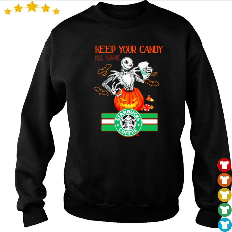 Jack Skellington keep your candy I'll have Starbuck Coffee s sweater
