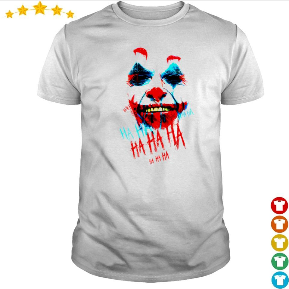 Joaquin Phoenix the Joker ha ha ha shirt