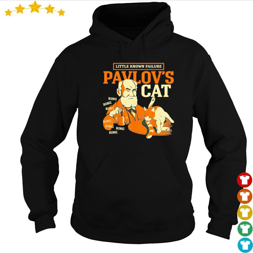 Little known failure Pavlov's cat ring ring ring s hoodie